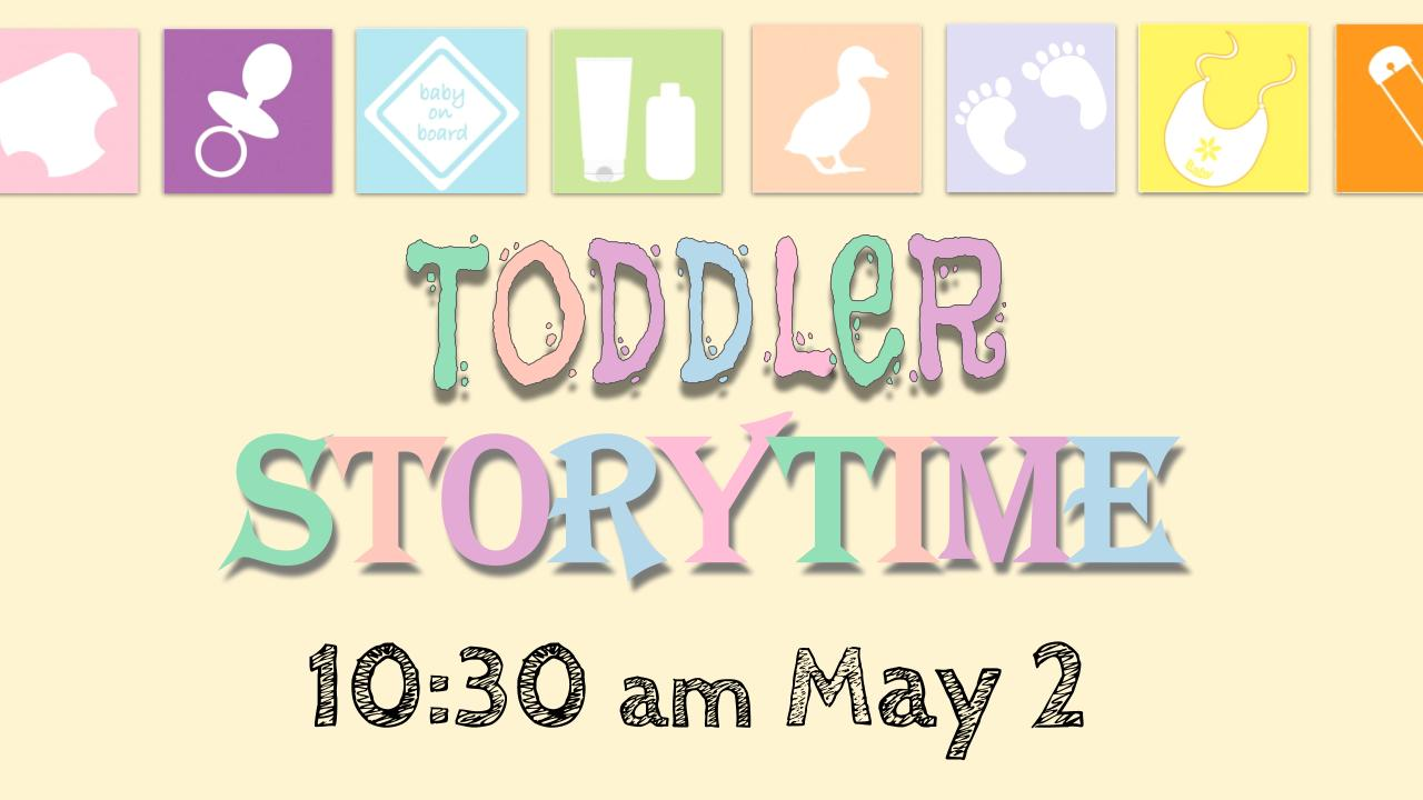 Join us for a Special Story Time desigend for children ages 0-3!